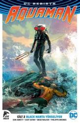 Çizgi Düşler - Aquaman (Rebirth) Cilt 2 Black Manta Yükseliyor