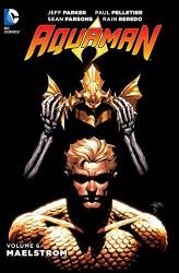DC - Aquaman (New 52) Vol 6 Maelstorm TPB