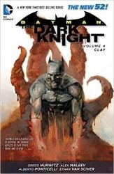 DC - Batman The Dark Knight (New 52) Vol 4 Clay TPB