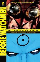DC - Before Watchmen Nite Owl/Dr. Manhattan TPB