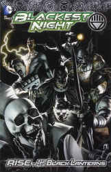 DC - Blackest Night Rise Of The Black Lanterns TP