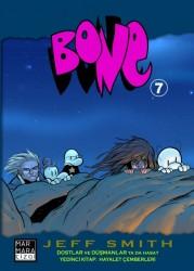 Marmara Çizgi - Bone Cilt 7 Dostlar ve Düşmanlar
