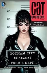 DC - Catwoman Vol 5 Backward Masking TPB