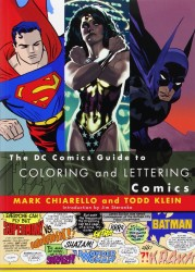 DC - DC Comics Guide to Coloring and Lettering Comics TPB