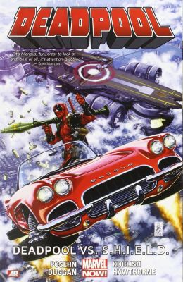 Deadpool Vol 4 Deadpool vs S.H.I.E.L.D. TPB