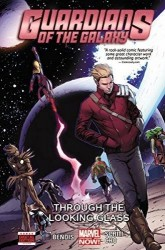 Marvel - Guardinas of the Galaxy Vol 5 Through the Looking Glass TPB