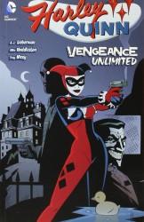 DC - Harley Quinn Vengeance Unlimited TPB