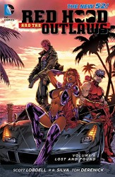 DC - Red Hood And The Outlaws (New 52) Vol 6 Lost And Found TPB