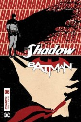 DC - Shadow Batman # 6 D Cover Jorge Fornes