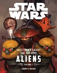 Lucas Film Press - Star Wars The Force Awakens Tales From a Galaxy Far, Far Away