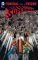 DC - Superman Funeral For A Friend TPB