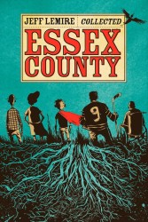 Top Shelf - Collected Essex County TPB
