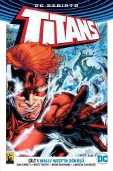 Arkabahçe - Titans (Rebirth) Cilt 1 Wally West'in Dönüşü