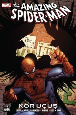Amazing Spider-Man Cilt 27 Kör Uçuş