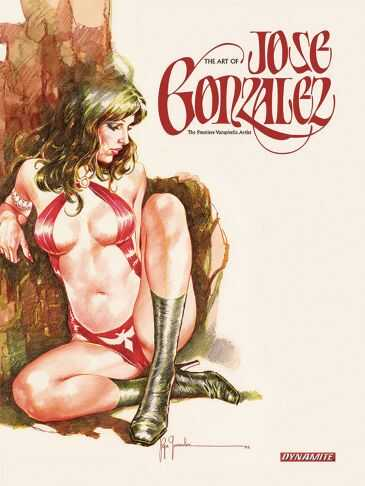 Dynamite - Art of Jose Gonzales HC