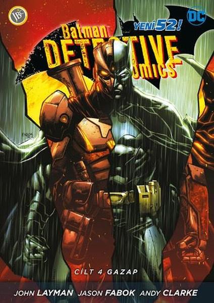 JBC Yayıncılık - Batman Dedektif Hikayeleri (Yeni 52) Cilt 4 Gazap