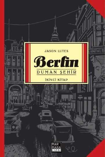 Marmara Çizgi - Berlin Cilt 2 Duman Şehir
