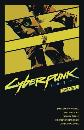 Dark Horse - Cyberpunk 2077 Your Voice TPB