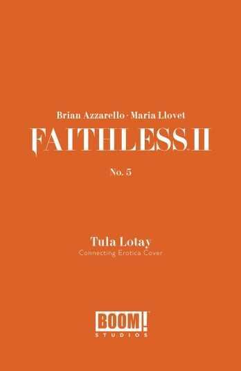 Boom! Studios - FAITHLESS II # 5 COVER B EROTICA CONNECTING VARIANT