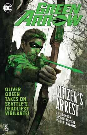 DC - Green Arrow (Rebirth) Vol 7 Citizen's Arrest TPB