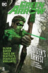 DC - Green Arrow (Rebirth) Vol 7 Citizen's Arrest TPB