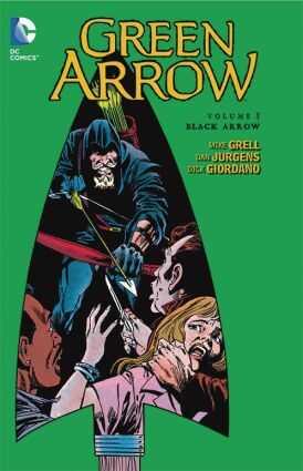 DC - Green Arrow Vol 5 Black Arrow TPB