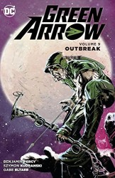 DC - Green Arrow Vol 9 Outbreak TPB
