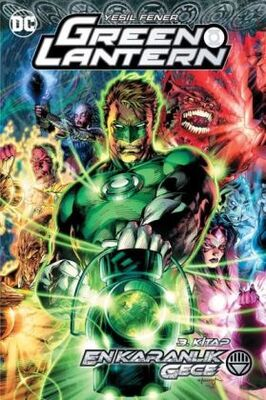 Green Lantern Cilt 12 En Karanlık Gece 3. Kitap