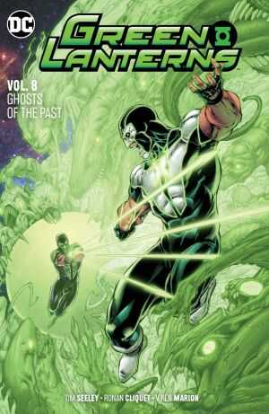 DC - Green Lanterns (Rebirth) Vol 8 Ghosts Of The Past TPB