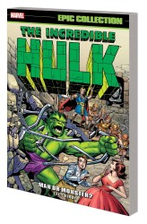 Marvel - Incredible Hulk Epic Collection Man Or Monster TPB