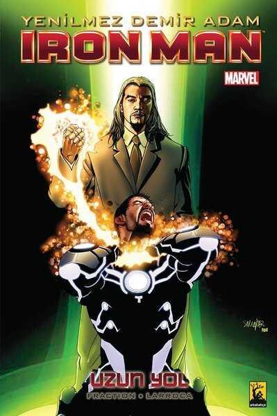 Arkabahçe - Iron Man - Yenilmez Demir Adam Cilt 10 Uzun Yol