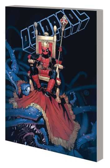 Marvel - King Deadpool Vol 1 Hail To The King TPB