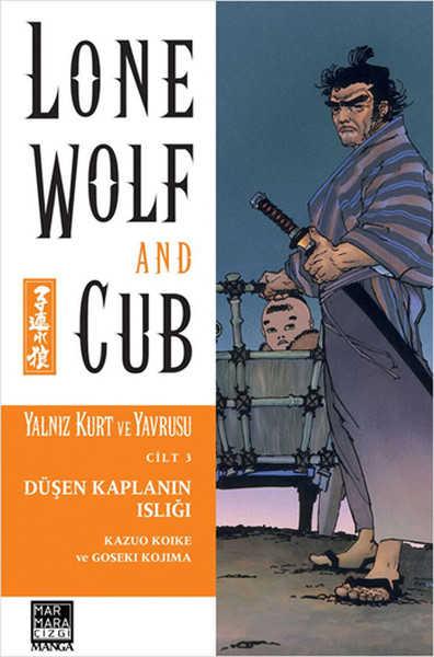 Marmara Çizgi - Lone Wolf And Cub - Yalnız Kurt Ve Yavrusu Cilt 3 Düşen Kaplanın Islığı