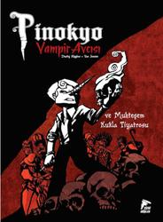 Çizgi Düşler - Pinokyo Vampir Avcısı Cilt 2