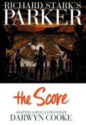 IDW - Richard Stark's Parker Book Three The Score HC