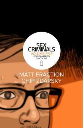 Image - Sex Criminals Vol 5 Five-Fingered Discount TPB