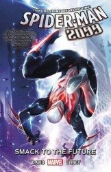 Marvel - Spider-Man 2099 Vol 3 Smack the Future TPB