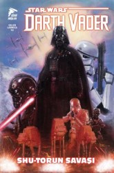 Çizgi Düşler - Star Wars Darth Vader Cilt 3 Shu-Torun Savaşı