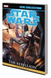 Marvel - Star Wars Legends Epic Collection The Rebellion Vol 3 TPB