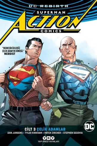 YKY - Superman Action Comics (Rebirth) Cilt 3 Çelik Adamlar