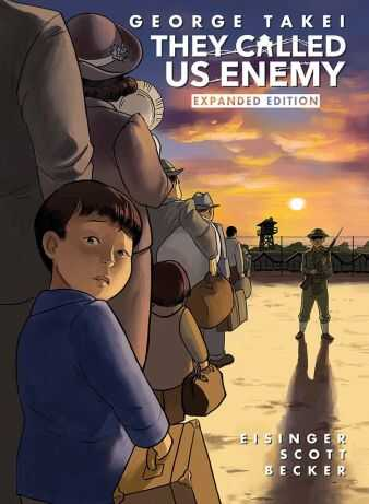 IDW - They Called Us Enemy Expanded Edition HC