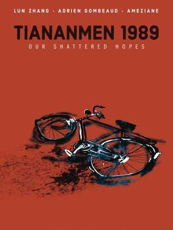 IDW - Tiananmen 1989 Our Shattered Hopes HC