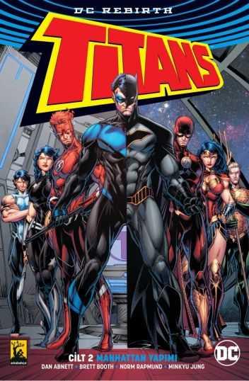 Arkabahçe - Titans (Rebirth) Cilt 2 Manhattan Yapımı