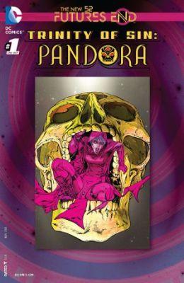 Trinity of Sin Pandora Futures End # 1