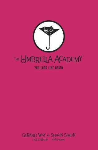 Dark Horse - Umbrella Academy You Look Like Death Library Edition HC