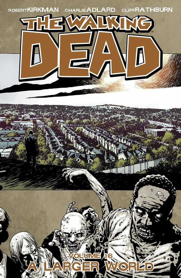 Image - Walking Dead Vol 16 A Larger World TPB