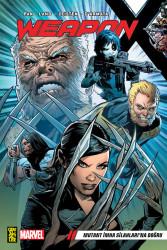 Gerekli Şeyler - Weapon X Cilt 1 Mutant İmha Silahları'na Doğru