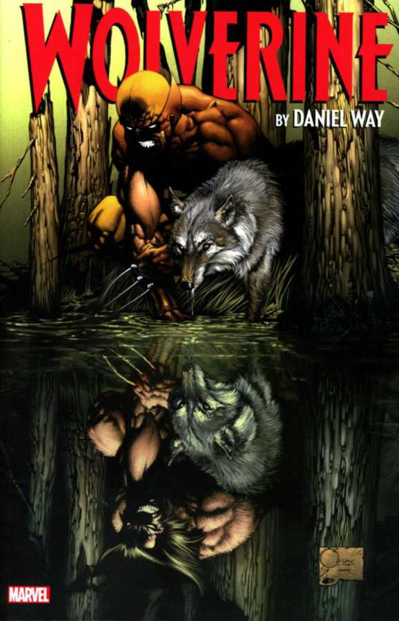 Marvel - Wolverine by Daniel Way The Complete Collection Vol 1 TPB
