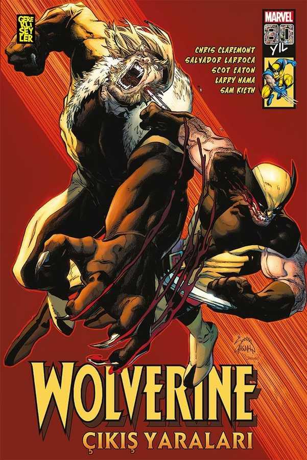 Gerekli Şeyler - Wolverine Çıkış Yaraları