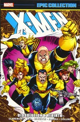 Marvel - X-Men Epic Collection Dissolution And Rebith TPB